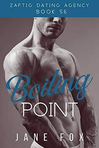 Boiling Point (Zaftig Dating Agency Book 56) Kindle Edition