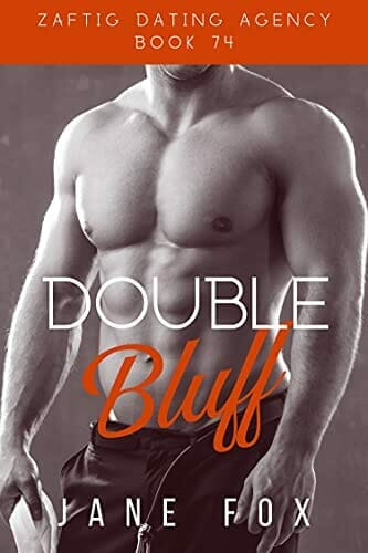 Double Bluff (Zaftig Dating Agency Book 74) Kindle Edition